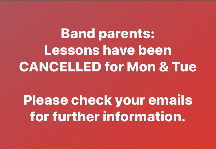 Band lessons cancelled next week